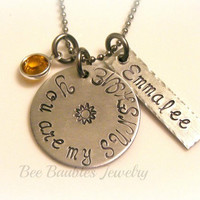 Hand Stamped You are my Sunshine necklace - Personalized jewelry