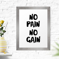 Printable Art, No Pain No Gain, Inspirational Quote, Motivational Quotes, Instant Download, Scandinavian Design, Motivational Poster