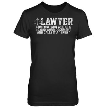 Lawyer- Someone Who Writes A 10000 Word Document