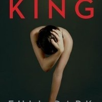 Full Dark, No Stars 1st (first) Edition by King, Stephen published by Scribner (2010) Hardcover