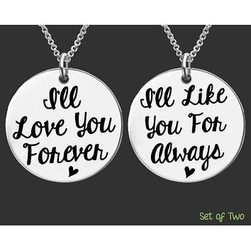 I'll Love You Forever I'll Like You For Always Necklaces Set