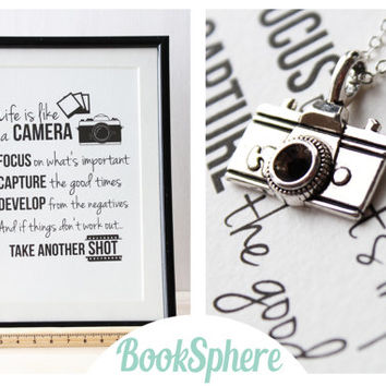 "Life is like a CAMERA - Camera Necklace - Gift Set with Quote Print - ""Life is like a Camera. Focus on what's important..."" - Unknown"