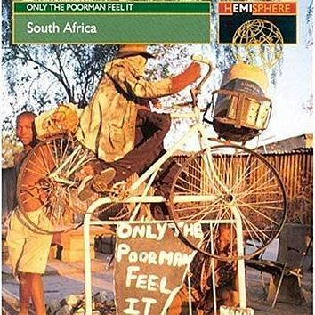 Various Artists | Only The Poorman Feel It: South Africa