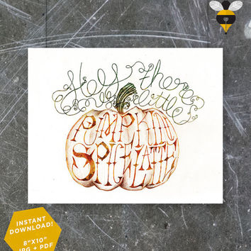 """Pumpkin Spice Latte Type Only- Typography, Hand lettering, Digital Downloadable, Poster, Wall Art Decor, Caffeine - 8""""x10"""""""