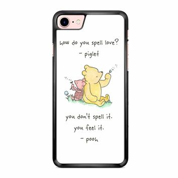 Winnie The Pooh Quote 1 iPhone 7 Case