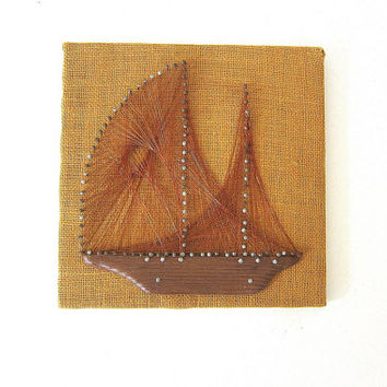 Vintage Ship Wire String Art / Burlap and wire folk art wall hanging
