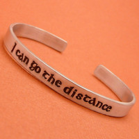 CLEARANCE - Hercules Inspired - I Can Go The Distance - A Hand Stamped Bracelet
