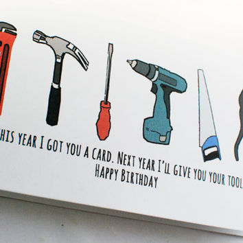 Funny Birthday Card For Dads Tools Cool Cards F