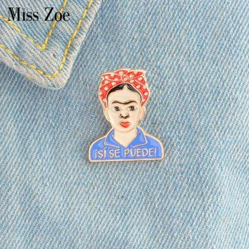 Trendy isi se puede! Woman Painter enamel pin Classic Frida style badge brooches Gift Artist icons Denim Jacket coat dress Button Pin AT_94_13