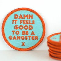 Damn it feels good to be a gangster... Patch.
