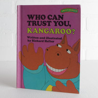 Vintage 1970s Who Can You Trust Kangaroo, Sweet Pickles Series Childrens Book by Richard Hefter