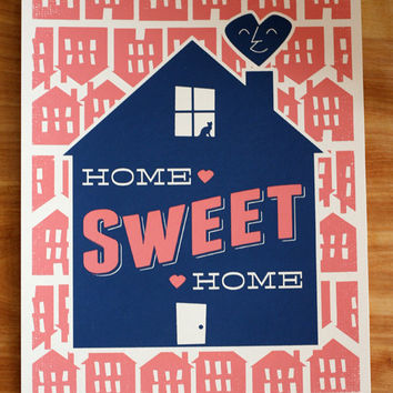 Home Sweet Home - 8x10 Handprinted Silkscreen Art Print - Easy to Frame - Perfect Gift.
