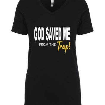 GOD SAVED ME FROM THE TRAP!