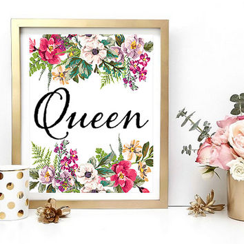 Queen Print, Typography Printable, Room Decor, Chic Print, Printable Wall Art, Floral Print, Instant Download, Digital Download