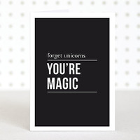 'You're Magic' Greetings Card