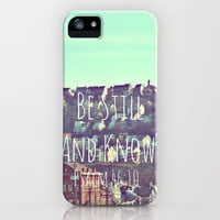 Be Still and Know. iPhone Case by Abigail Ann | Society6