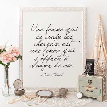FRENCH QUOTE Coco Chanel Inspirational Print Poster Coco Chanel Quote Typography Quote Home Decor Motivational Poster Wall Print Coco Chanel