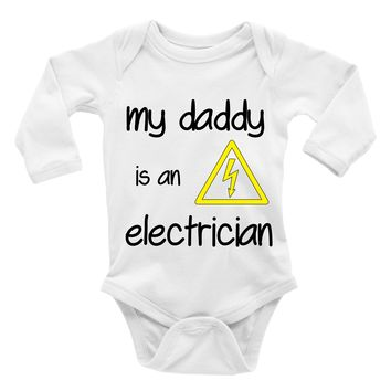 My Daddy Is An Electrician. Baby Bodysuit.