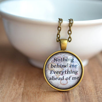 Jack Kerouac Quote Necklace, On The Road Quote, Nothing Behind Me Everything Ahead Of Me, Map Necklace, Inspirational Jewelry, Quote Jewelry