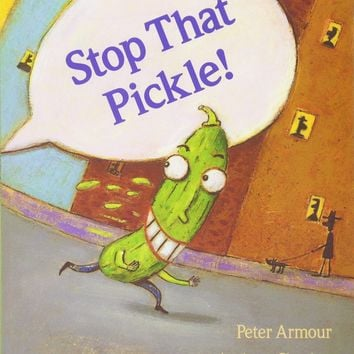 Stop That Pickle! Reprint