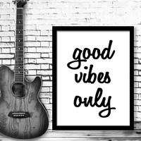Typography Motivational Poster Good vibes only