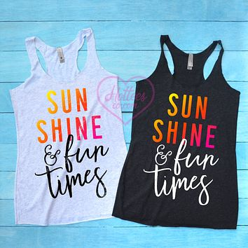 Sun Shine and Fun Times Summer Bachelorette Party Tank Tops