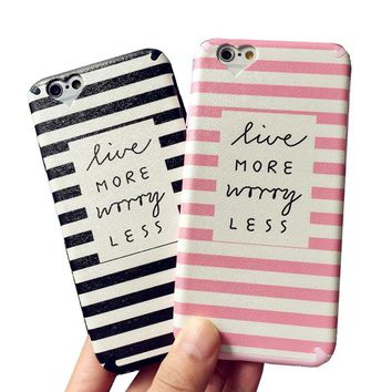 Live More Worry Less Striped Phone Case For iPhone
