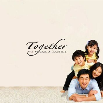 VONFC9 Together We Make A Family quotes Wall Stickers Decal Vinyl Art wall stickers home decor living room adesivo de parede