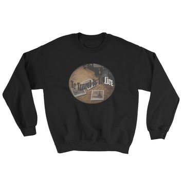 To Travel is to Live Sweatshirt