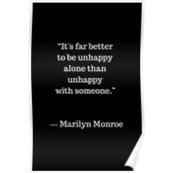 'Far better to be unhappy alone ' Greeting Card by IdeasForArtists