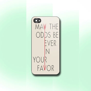 Hunger Games Quote May The Odds Be Ever In Your Favor, iPhone 4/4S case, iPhone 5/5s/5c case, Samsung S3/S4 Case, Photo print hard Plastic