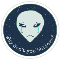 Why Don't You Believe Sticker