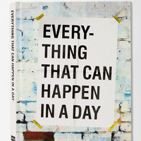 Everything That Can Happen In A Day By David Horvitz