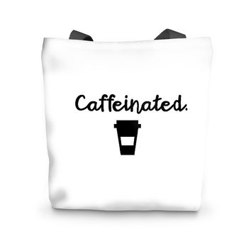 Caffeinated. Tote Bag