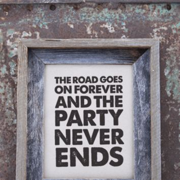 Road Goes On Forever Print