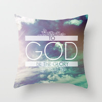 Ephesians 3:21 Glory to God Throw Pillow by Pocket Fuel | Society6