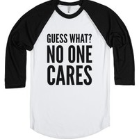 Guess What? No One Cares Shirt (idb122038)-White/Black T-Shirt