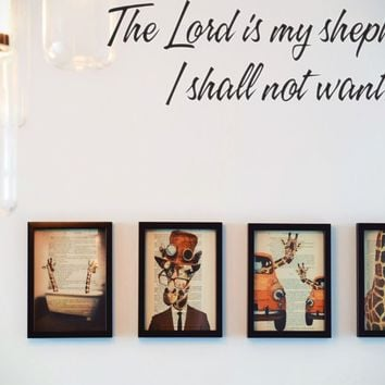 The Lord is my shepherd, I shall not want. Style 16 Vinyl Decal Sticker Removable