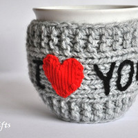 Mug Cozy I Love you, Personalized Mug Cozy, any color, any word, red heart, grey color, Mothers day, Valentines day