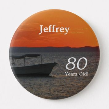 80 Years Old, Fishing Boat Button Pin