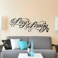 Stay Strong Tattoo Demi Lovato Inspired Wall Decal Sticker
