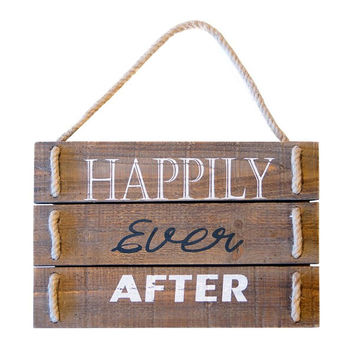 """SIGN """"HAPPILY EVER AFTER"""""""