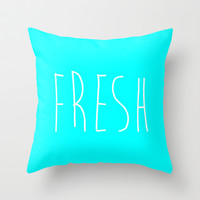 Fresh Throw Pillow by LookHUMAN