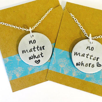 No Matter What Necklace  No Matter Where Necklace, Necklace Set Hand Stamped Sisters Necklace Set   Best Friends Necklace Set