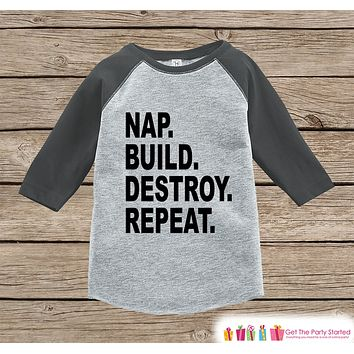 Funny Kids Shirt - Nap Build Destroy Repeat - Engineer Funny Onepiece or T-shirt - Builder Shirt - Boys or Girls Grey Raglan - Gift Idea