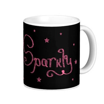 Women's Uplifting Pink Stay Sparkly Chalk Coffee Mug