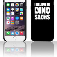 I Believe In Dinosaurs (little dinosaurs) 5 5s 6 6plus phone cases