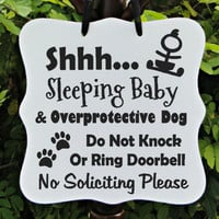 Sleeping Baby & Overprotective Dog Sign - No Soliciting - Great Home Decor!