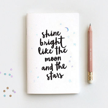 Notebook Insert & Pencil Set - Shine Bright Like the Moon and the Stars - Stocking Stuffer Watercolor Galaxy, Mini Large or Midori Insert
