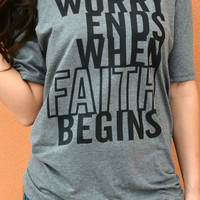 Worry Ends Tee - Light Charcoal
